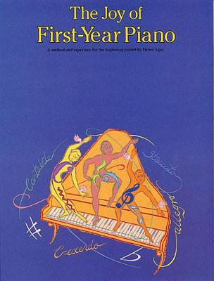 The Joy of First Year of Piano By Agay, Denes